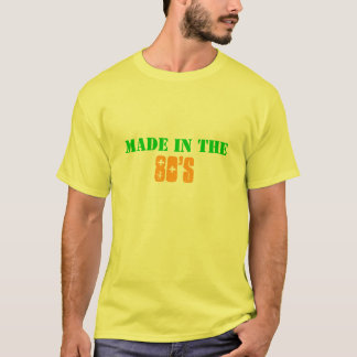 made in the, 80's T-Shirt
