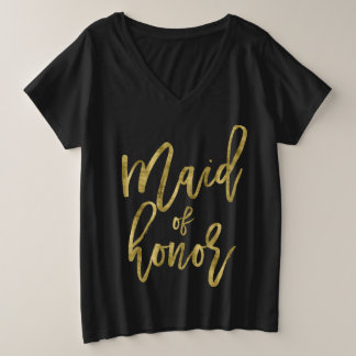 Maid Of Honour Plus-Size V-Neck Faux Gold Plus Size V-Neck T-Shirt