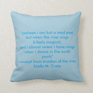 maiden of the river - Linda M. Crate Throw Pillow