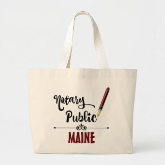 Maine Notary Public Ink Pen Large Tote Bag