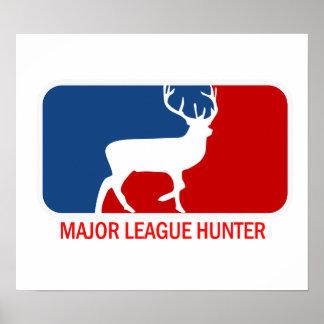 Major League Hunter Poster