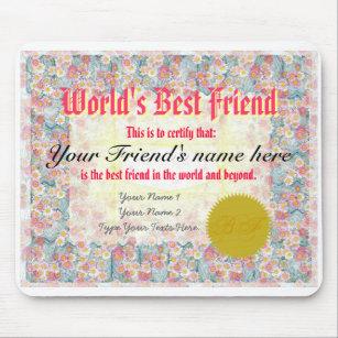 1c80d3d9285 Make a World s Best Friend Certificate Mousepad