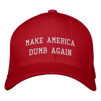 Make America Dumb Again Embroidered Cap