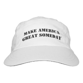 Make America Great Someday Hat