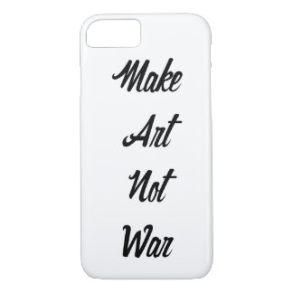 Make Art Not War iPhone 8/7 Case