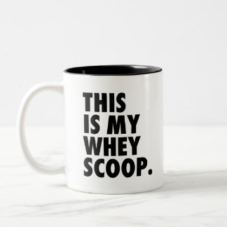 Make It Your Whey   AW Mugs