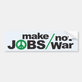 Make Jobs, Not War Bumper Sticker