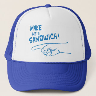 Make Me A Sandwich Trucker Hat