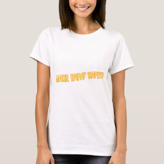 make pappy happy T-Shirt