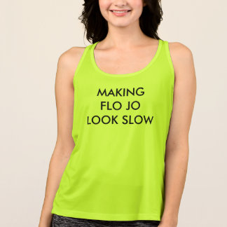 """Making Flo Jo Look Slow"" Women's Workout Top"