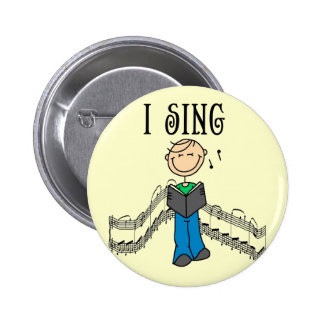 Male I Sing T-shirts and Gifts Buttons