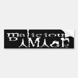 MALICIOUS DAMAGE Bumper Sticker