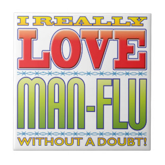Man-Flu Love Ceramic Tile