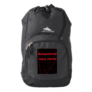 Mannymanster scary stories Sierra Backpack