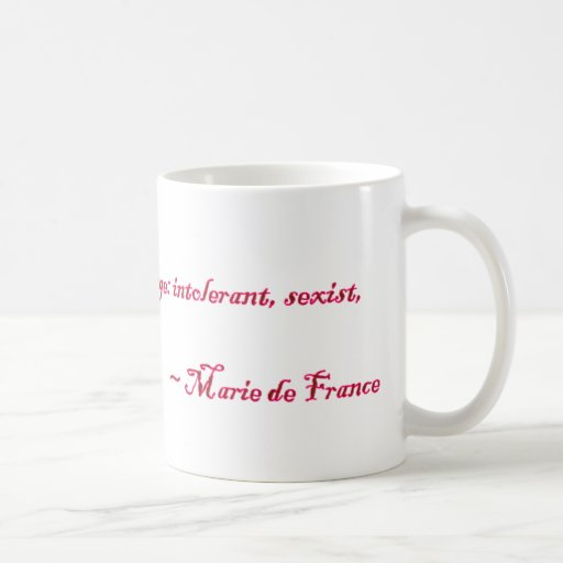 Marie de France Quote Mugs