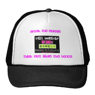 marlt manroe Break the Rules Think out side Hats