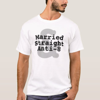 Married Straight Anti-8 T-Shirt