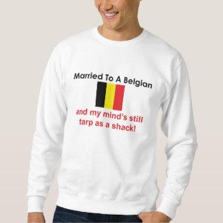 Married to a Belgian Sweatshirt