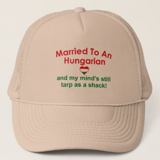 Married To An Hungarian ... Trucker Hat