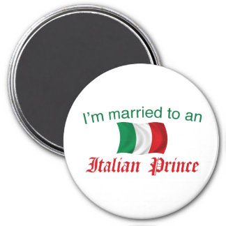 Married to an Italian Prince 7.5 Cm Round Magnet