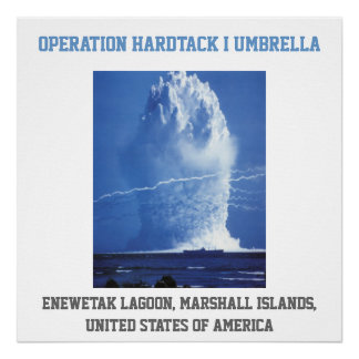 Marshall Islands UNITED STATES nuclear test Poster