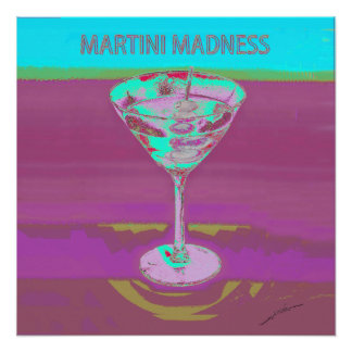 MARTINI MADNESS BLUE POSTER