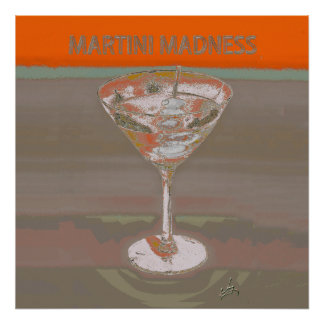 MARTINI MADNESS ORANGE POSTER