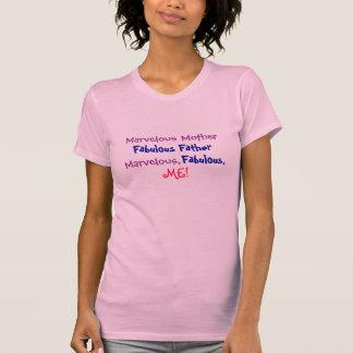Marvelous Mother, Fabulous Father, Marvelous,, ... T-Shirt