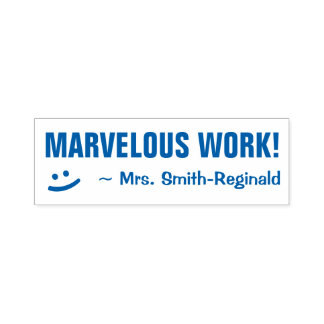 """""""MARVELOUS WORK!"""" + Smiling Face Teacher Stamp"""