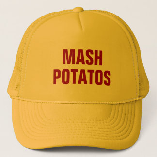 Mash Potatos Trucker Hat
