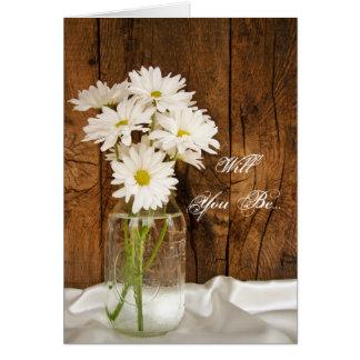 Mason Jar and Daisies Will You Be My Bridesmaid Card