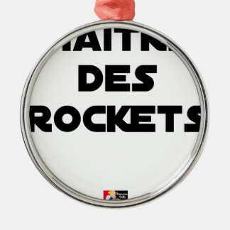 MASTER OF the ROCKETS - Word games - François City Christmas Ornament
