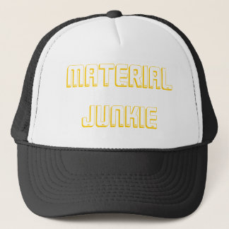 Material Junkie Trucker Hat