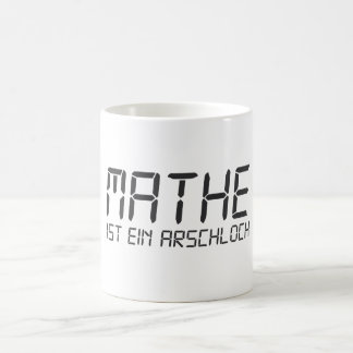 Math is an asshole coffee mug