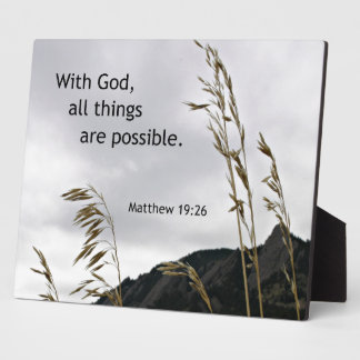 Matthew 19:26 With God, all things are possible Display Plaque