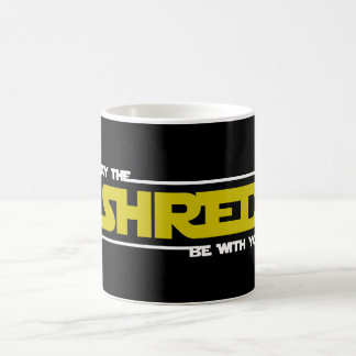 May The Shred Be With You Coffee Mug