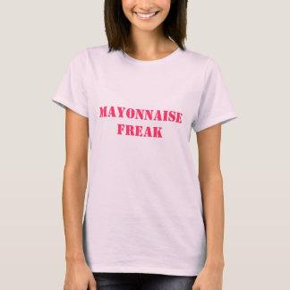 mayonnaise freak T-Shirt