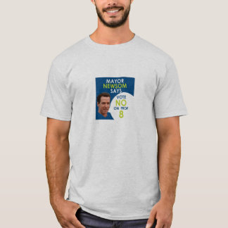 Mayor Newsom Says No on Prop 8 T-shirt for men