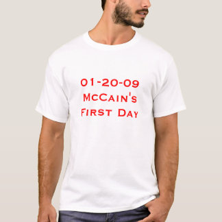 McCain's First Day T-Shirt