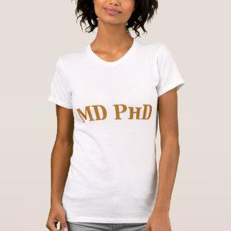 MD PhD Gifts Tee Shirts