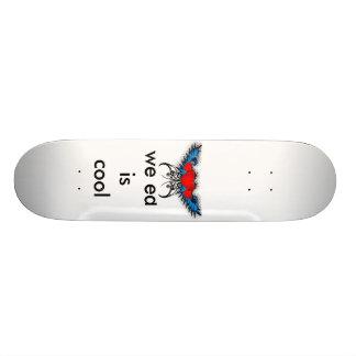 me, me, we ed  is cool skate board
