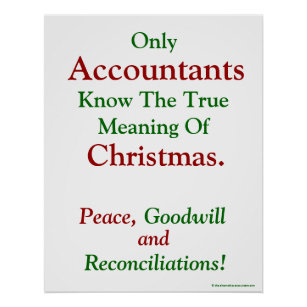 Christmas Accounting Jokes.Meaning Of Christmas Funny Poster