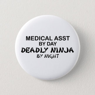 Medical Assistant Deadly Ninja 6 Cm Round Badge