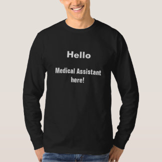 Medical assistant t tee shirts