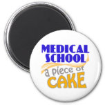 Medical School - Piece of Cake 6 Cm Round Magnet