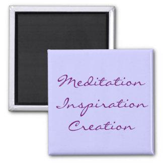 Meditation Inspiration Creation Magnet