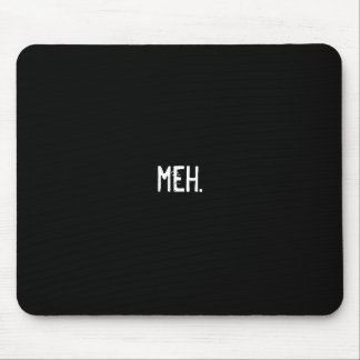 meh. mouse pad