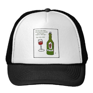 Men are like wine - some turn to vinegar but the hat