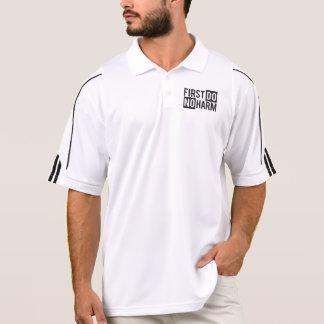 Men First Do No Harm Shirt