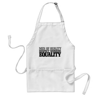 Men of quality respect womens equality standard apron